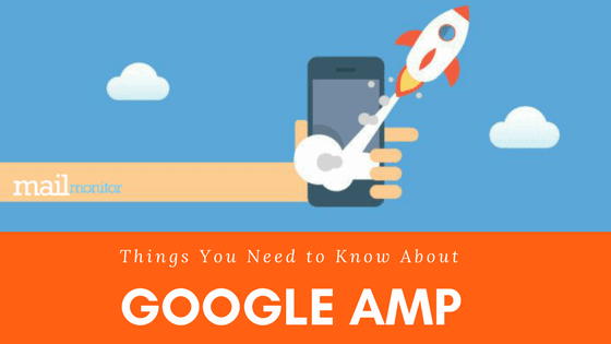 Things You Need to Know About Google AMP