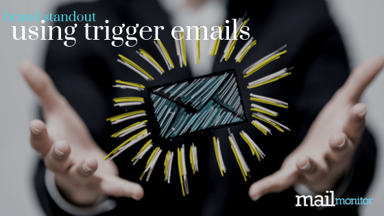 How to Improve Brand Loyalty with Trigger Emails
