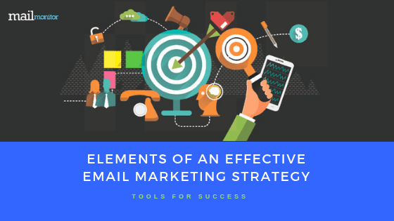 9 Elements of an Effective Email Marketing Strategy