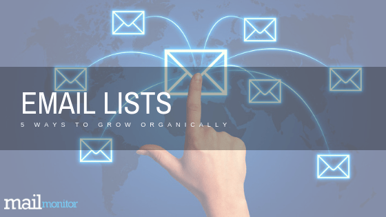 5 Ways to Organically Grow Your Email List