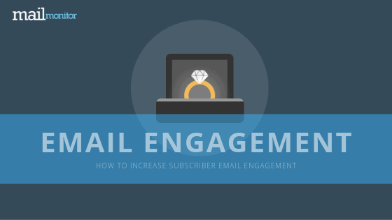 How to Increase Email Subscriber Engagement