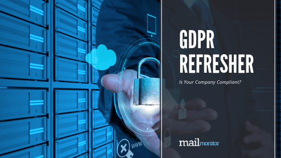 GDPR Refresher: Is Your Business Compliant?