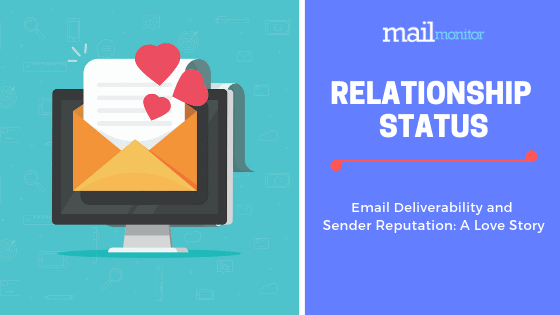 Email Reputation and Inbox Deliverability — Their Relationship Status