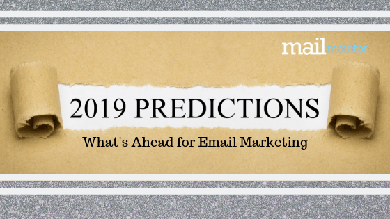 Our 2019 Predictions for Email Marketing