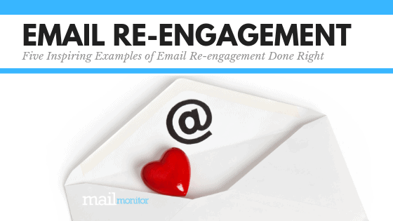 5 Email Re-Engagement Campaigns That Inspire